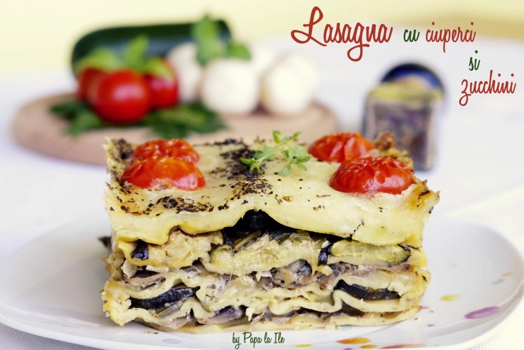 Lasagna cu ciuperci si zucchini (13)
